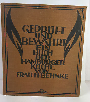 Geprüft und bewährt ein Buch der Hamburger Küche 1914