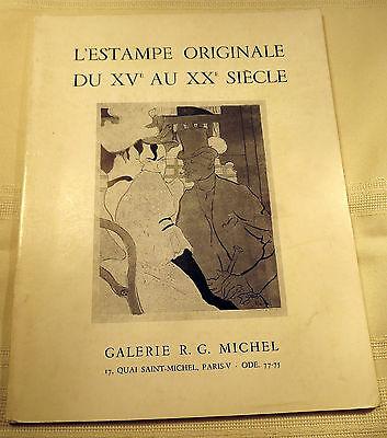 1974 L'Estampe Originale Du Xve Au Xxe Siecle Galerie R. G. Michel Paris Catalog