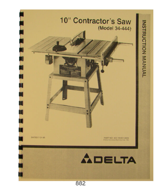 "Delta 10"" Table Saw Model 34-410, 34-440, 34-444 Operator & Parts Manual #882"