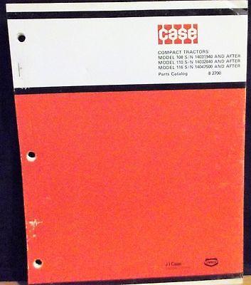 Case 108 110 116 Compact Tractor Parts Catalog 8-2700 1984 Original