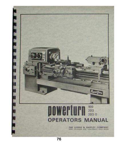 Lodge & Shipley Powerturn Lathe Operators Manual  No. 1610, 2013, & 2013-17 #76