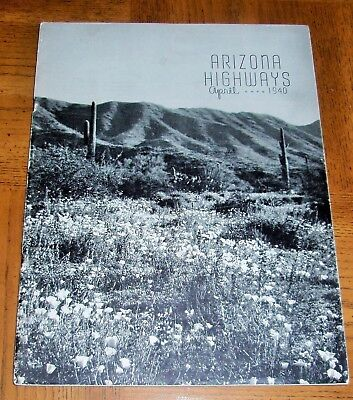 APRIL 1940 BLACK AND WHITE ARIZONA HIGHWAYS - OLD ROUTE 66 - DESERT FASHIONS