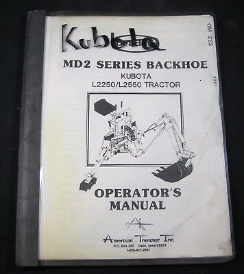 Kubota Md2 Series Backhoe For L2250 L2550 Tractor Operators Maintenance Manual