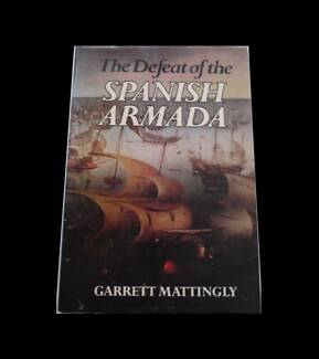 The defeat of the Spanish Armada by Garrett Mattingly. GOOD condi