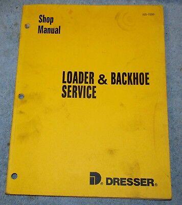 Vtg 1978 Dresser Form Iss-1550 Loader Backhoe Service Shop Manual J223
