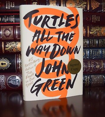 Turtles All The Way Down Signed By John Green New Hardcover 1St Ed Print
