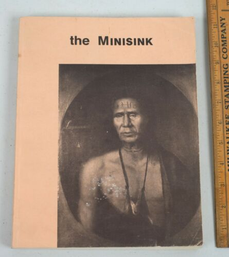 Vintage 1975 The Minisink Softcover Book Native American Last Frontier