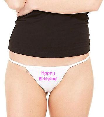 Happy Birthday Ladies Thong Underwear -