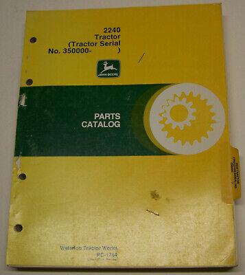 John Deere 2240 Tractor Dealer Parts Catalog Pc-1764 Sn.350000 -