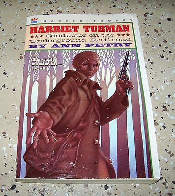 Harriet Tubman   Conductor On The Underground Railroad By Ann Petry  1996 Pb