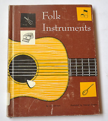 Folk Instruments By Lee Gilmore 1964 4th print (Ex Library) HC