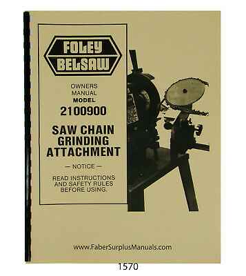 Foley Belsaw 2100900 Saw Chain Grinder Operator Parts Manual 1570