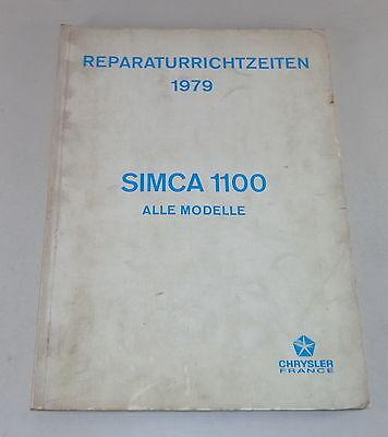 Reperaturrichtzeiten Chrysler Talbot Matra  Simca 1100 all Models from 1979