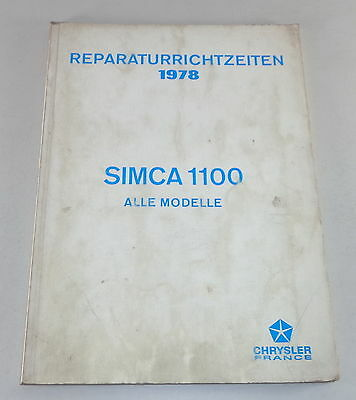 Reperaturrichtzeiten Chrysler Talbot Matra  Simca 1100 all Models from 1978