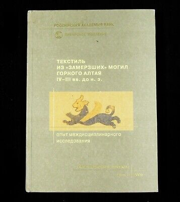 BOOK Ancient Textiles from Siberia Altai Pazyryk traditional plant dyes history