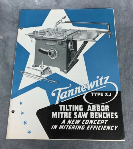Tannewitz Type XJ Tilting Arbor Table Saw ~~ BROCHURE ~~