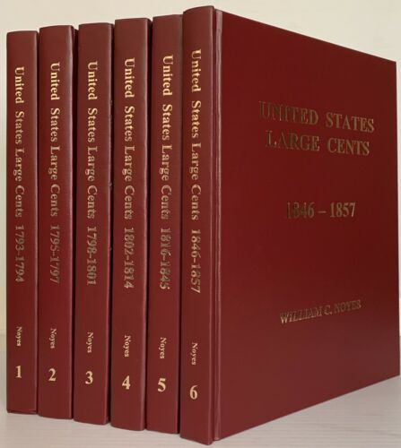 Noyes: United States Large Cents. Volumes 1-6 Complete - 1793-1857