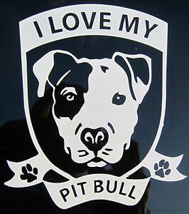 I LOVE MY PIT BULL crest Vinyl Decal Car Truck Window wall Sticker