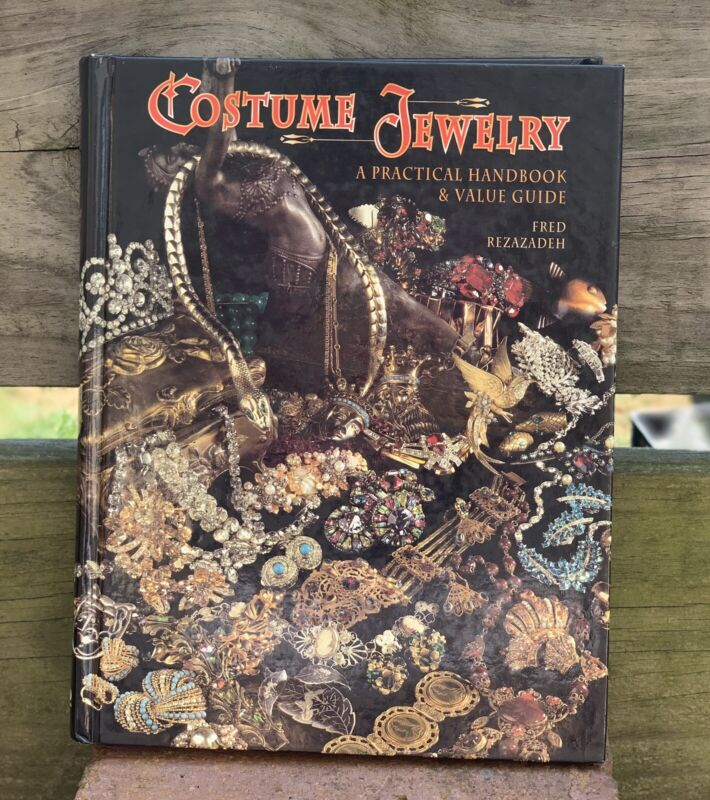 Costume Jewelry A Practical Handbook & Value Guide Fred Rezazadeh 1998 Hardcover