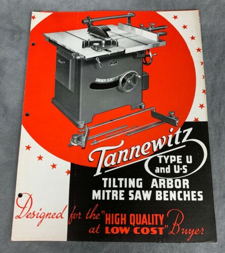 Tannewitz Type U & U-2 Tilting Arbor Table Saw ~~ BROCHURE ~~