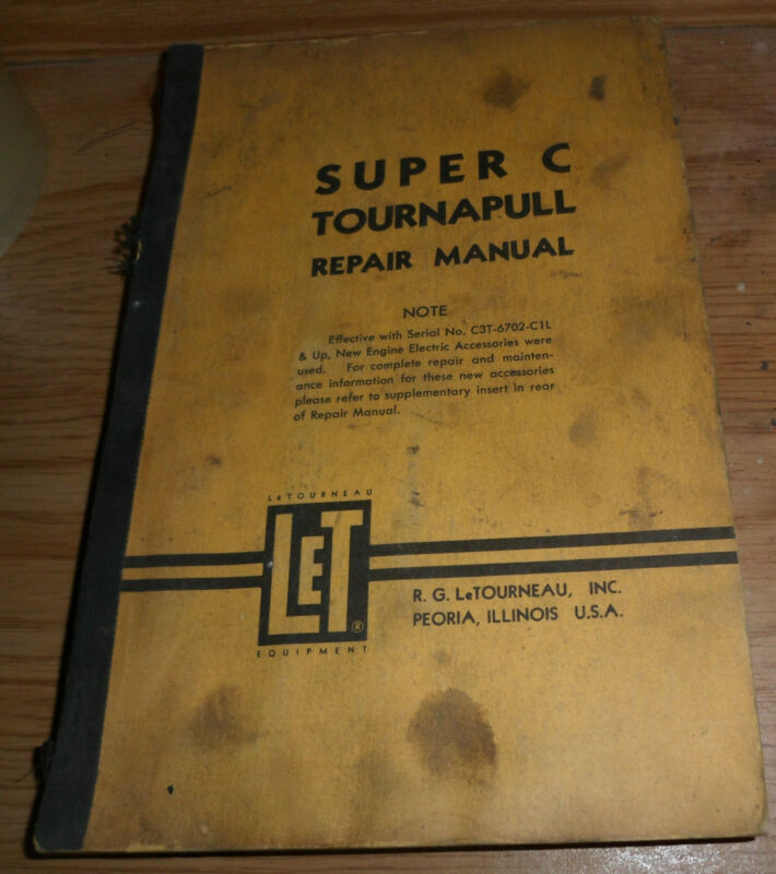 R.G. LeTourneau Super C Tournapull Repair Manual