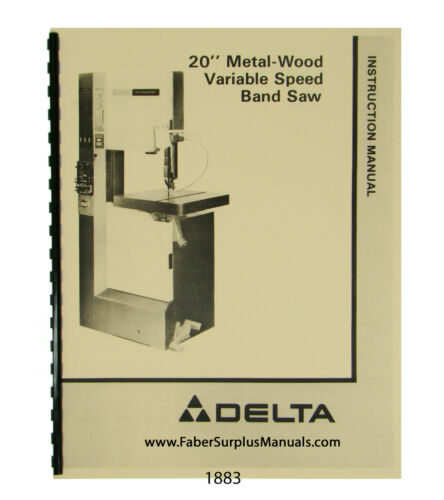 "Delta 20"" Metal-Wood Bandsaw 28-3x5 28-345 others Instruction Parts Manual #1883"