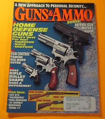 GUNS & AMMO MAGAZINE JULY/1992...HOME DEFENSE GUNS: WHAT'S THE BEST FOR (The Best Home Defence Gun)