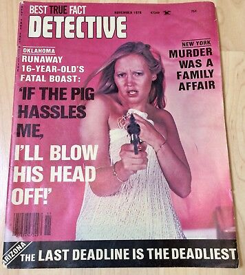Best True Fact Detective November 1978! Bad Girl Cover! FREE US