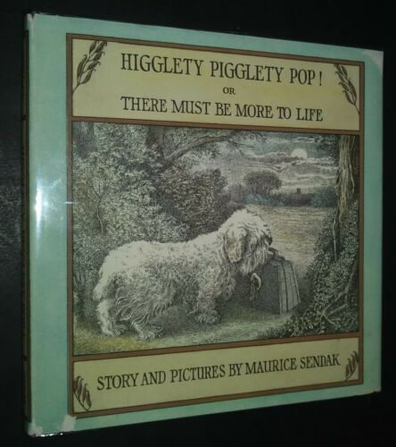 Higglety Pigglety Pop There Must Be More to Life Maurice Sendak Sealyham Terrier