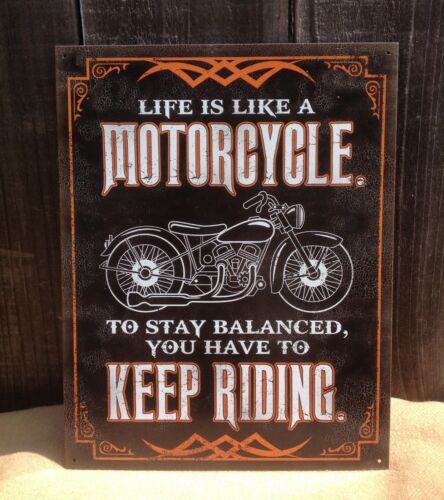 Life Like Motorcycle Keep Riding Vintage Sign Tin Metal Wall Garage Rustic Old