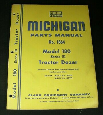 Clark Michigan Model 180 Series Iii Tractor Dozer Parts Manual Book Catalog Oem