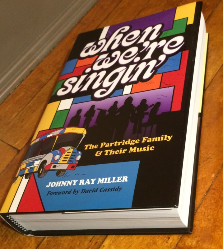 WHEN WE'RE SINGIN' Book By Johnny Ray Miller THE PARTRIDGE FAMILY David Cassidy