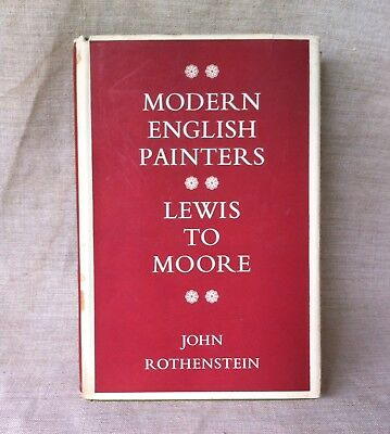 Modern English Painters: Lewis to Moore 1st Ed. 1956