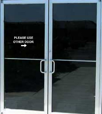 Please Use Other Door Business Store Sign Vinyl Decal Sticker Door 5x8