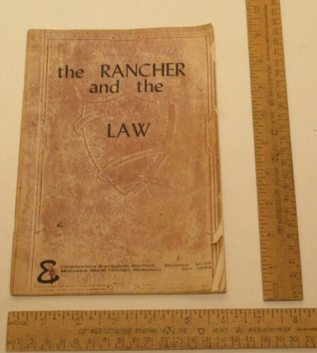 the RANCHER and the LAW - MT Extension Service BOOKLET - Oct 1962
