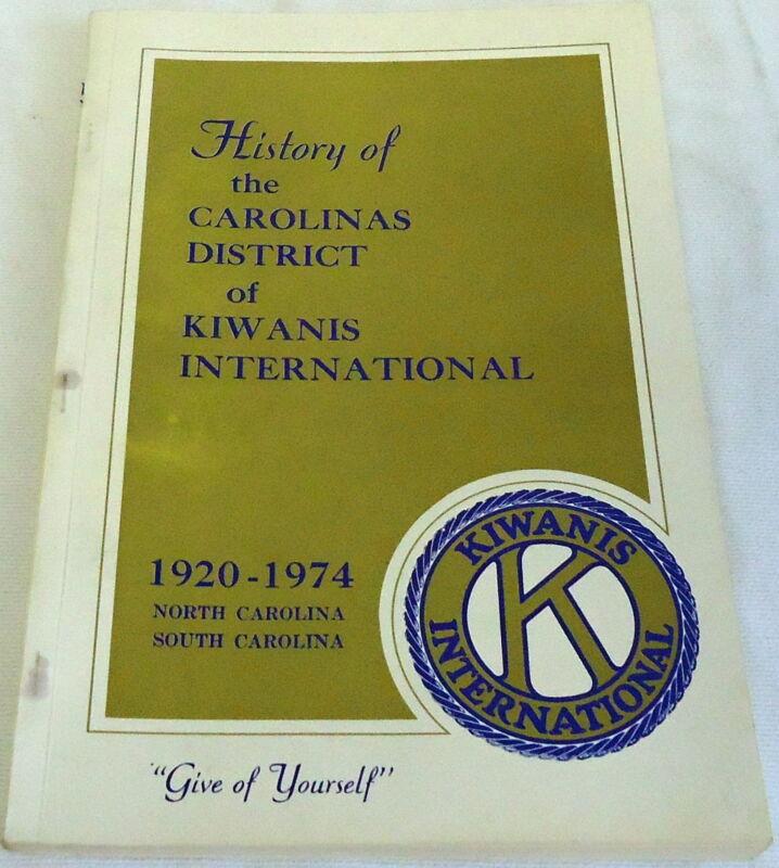 1974 History of the Carolinas District of KIWANIS INTERNATIONAL