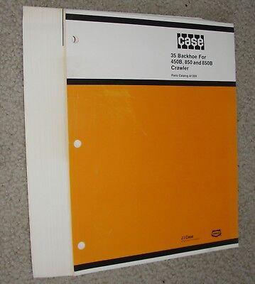 Original Book Manual Case 35 Backhoe Parts Catalog 450b 850 850b Crawlers Loader