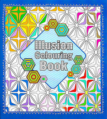 Optical Illusions Adult Colouring Book (New Mindfulness Anti-Stress Craft P/B)
