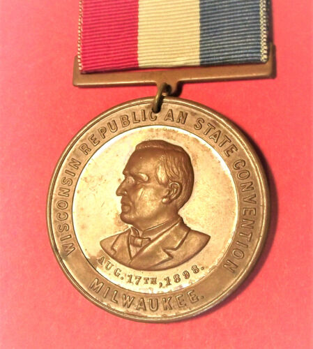 1898 WISCONSIN REPUBLICAN STATE CONVENTION RIBBON / MEDAL (LOT 104D) MILWAUKEE