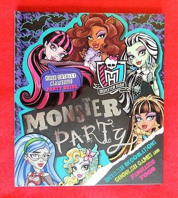 Your Totally Clawsome Monster High Party Guide Decorations Food & Games c2013](Monster High Party Games)