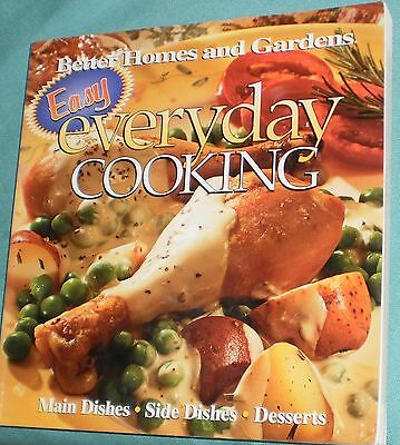 BETTER HOMES' EASY EVERYDAY COOKING' MAIN-SIDE-DESERT DISHES; ()