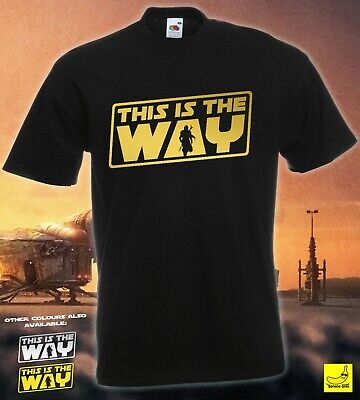 This Is The Way T-Shirt Mandalorian Star Wars Baby Yoda Birthday Gift Fans Tee