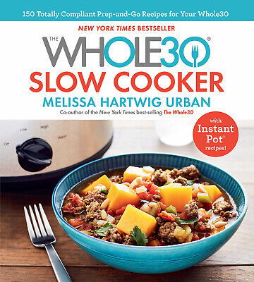 The Whole30 Slow Cooker by Melissa Hartwig (E-version)