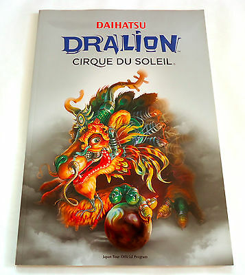 CIRQUE DU SOLEIL Dralion 2007 JAPAN TOUR OFFICIAL PROGRAM BOOK w/Ticket Stab