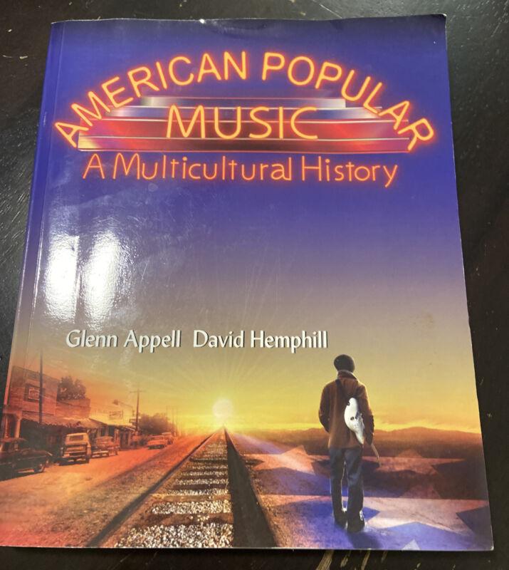 American Popular Music : A Multicultural History By David Hemphill And Glenn...