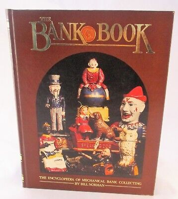 The Bank Book Encyclopedia of Mechanical Bank Collecting + SIGNED Bill Norman
