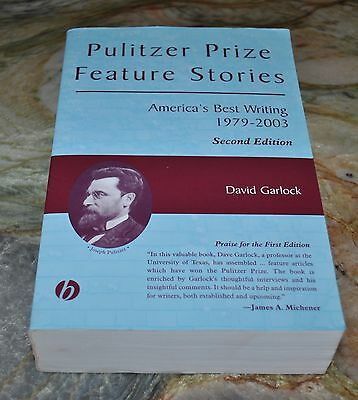 Pulitzer Prize Feature Stories: America's Best Writing, 1979 - 2003 by D.
