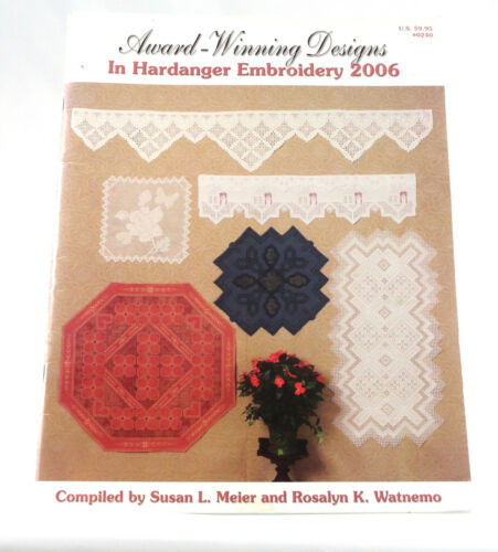 Award - Winning Designs in Hardanger Embroidery - 2002, 2006 Editions