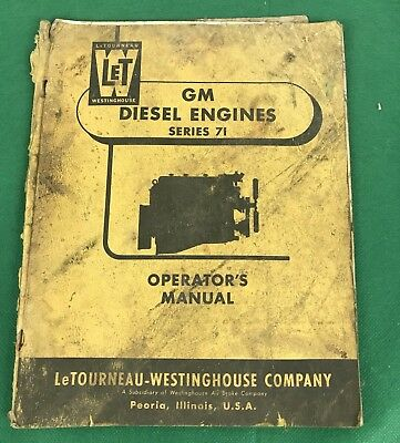 Vintage Letourneau Westinghouse Gm Diesel Engines V-71 Operators Manual Let