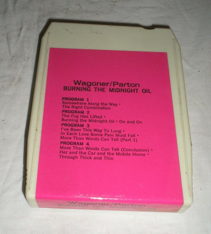 Wagoner/Dolly Parton - Burning The Midnight Oil - 8 Eight Track Tape